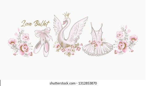 Ballet cute t-shirt design. Princess swan, I love ballet slogan, dress, tutu skirt, pointe shoes, ballerina flowers. Watercolor vector sketch. Vintage illustration white background. Baby girl fashion