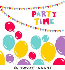 Balloons, party flags and inscription Party Time. Vector illustration can be used as birthday invitation, greeting card etc