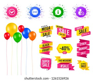 Balloons party. Sales banners. Information icons. Stop prohibition and user blacklist signs. Approved check mark symbol. Birthday event. Trendy design. Vector
