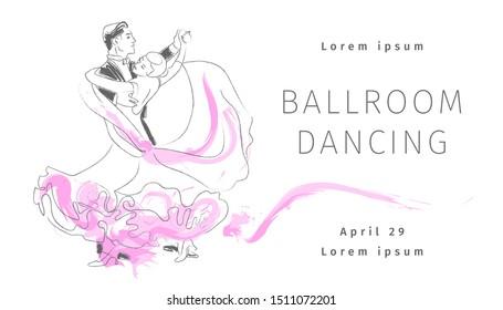 Ballroom dancing. Man and woman waltz. Dance. Couple. Template for banner, flyer, brochure. Professional dancers. International Standard. Foxtrot, Quickstep. Hand drawn sketch. Vector illustration.