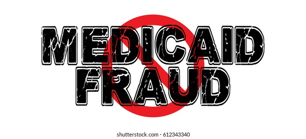 Ban Medicaid Fraud. a wide-ranging practice of defrauding the Medicaid system, perpetrated by individuals, doctors, clinics and hospitals. Vector EPS-10 file, no transparency used.