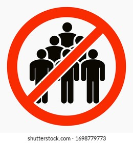 Ban on gathering people. Do not gather in groups. STOP rallies and meetings. Passage of people is prohibited. Vector icon.
