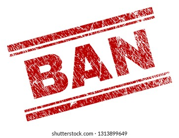 BAN seal print with corroded effect. Red vector rubber print of BAN text with grunge texture. Text tag is placed between double parallel lines.