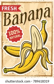Banana tropical fruit colored advertising poster in vintage style with grunge textures and sample text