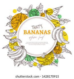 Bananas round banner. Vector sketch hand drawn label. Fruit exotic colorful illustration. Set of banan tree, palms foliage and leaves