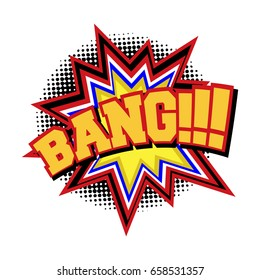 BANG - comic text sound effect. Cartoon pop art design speech bubble with emotional text isolated on white background. Vector illustration.