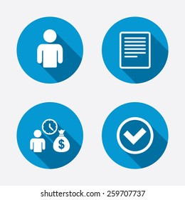 Bank loans icons. Cash money bag symbol. Apply for credit sign. Check or Tick mark. Circle concept web buttons. Vector