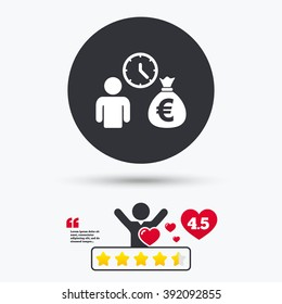 Bank loans sign icon. Get money fast symbol. Borrow money. Star vote ranking. Client or customer like.