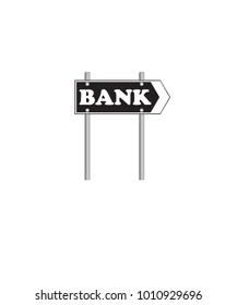 Bank on black road highway sign