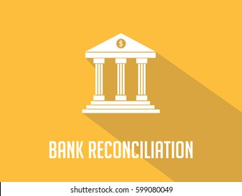 Bank reconciliation white text with bank office building illustration and orange  background