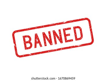 Banned with red grunge rubber stamp. Vector illustration.