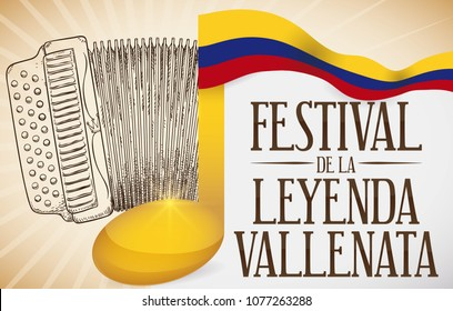 Banner with accordion in hand drawn style, golden music note covered with Colombian flag ready to celebrate the traditional Vallenato Legend Festival (written in Spanish).