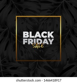 Banner black friday sale with black monstera deliciosa leaves.