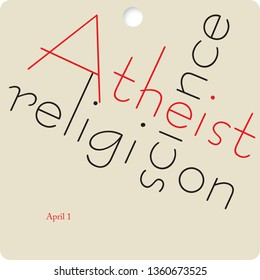 Banner to the date Atheist Day. April