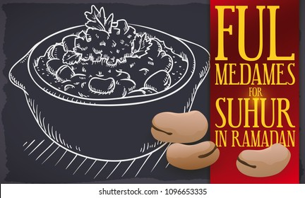 Banner with delicious Egyptian ful medames in hand drawn style over blackboard: cooked fava beans served with vegetable oil, tomato and parsley during Suhur in the Muslim month of Ramadan.