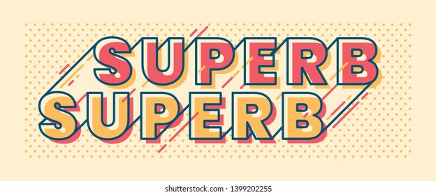 """Banner design in retro style with """"Superb"""" caption. Vector illustration."""