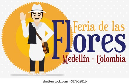 Banner in flat style with traditional Colombian arriero saluting at you in Festival of the Flowers (written in Spanish).