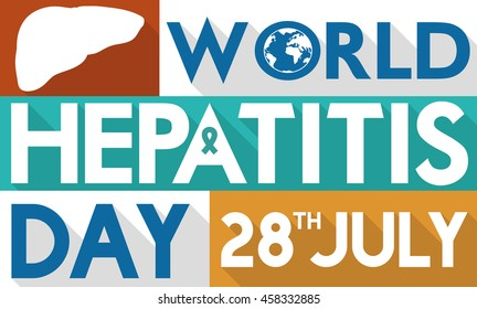 Banner with giant letters reminding you the World Hepatitis Day with silhouettes of a liver, jade ribbon and globe in flat style and long shadow.