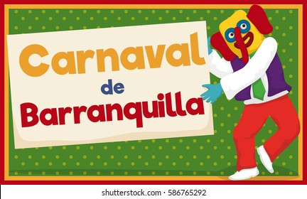 Banner with happy dancing marimonda (Colombian colorful character of Caribbean region) celebrating Carnival of Barranquilla (written in Spanish).