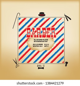Banner for the historic holiday Barbershop Quartet Day. Elements and tools barbershop.