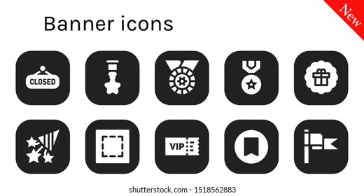 banner icon set. 10 filled banner icons.  Collection Of - Closed, Badge, Medal, Sticker, Confetti, Marquee, Vip, Bookmark, Flag icons
