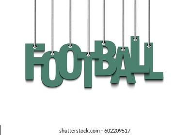 Banner the inscription football hang on the ropes. Vector illustration