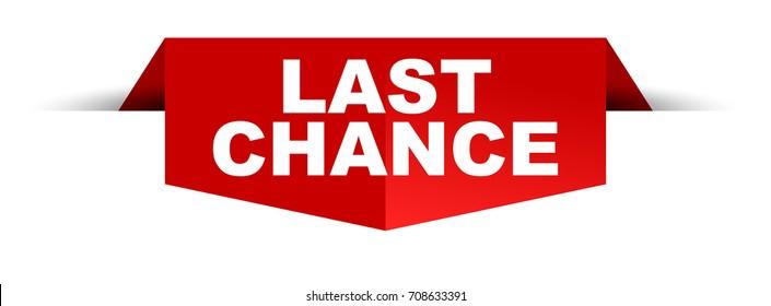 banner last chance