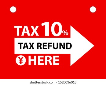 Banner, Logo Tag Vector Concept for tax 10 percent of japan and Tax Refund Background.