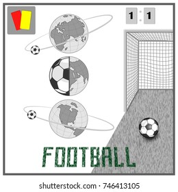banner with the name of football and field. there is a ball, a gate and a scoreboard with an account.there is a globe of different kinds