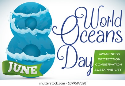 Banner with number eight covered in waves and some precepts promoting conservation and sustainability for World Oceans Day celebration in June 8.