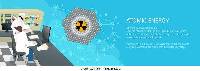Banner with People near the Control Panel on a Nuclear Power Plant, Thermal Power Station , Text Atomic Energy and Radiation Sign and Operators , Vector Illustration