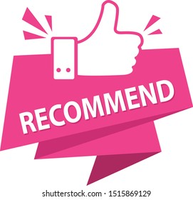Banner recommended with thumbs up. Recommended icon. Pink label recommended with thumb up.