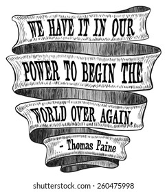 Banner Ribbon Power Begin World Again Thomas Paine Founding Fathers Quote Sketch Ink Old Fashioned Vintage Retro Scroll Revolution Illustration - Vector