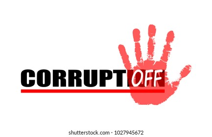 """Banner with sign turn off corruption. Symbol print palm with text """"off"""" over text """"corruption"""". Flat icon. Abstract vector illustration."""