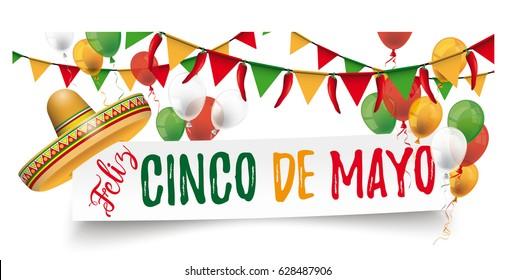 Banner with sombrero, balloons, buntings and text Feliz Cinco de Mayo. Eps 10 vector file.