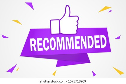 Banner or Sticker recommended with thumbs up. Purple tones with yellow triangles. Customer Satisfaction Rating Icon. Label recomended. Vector Illustration EPS10 Isolated