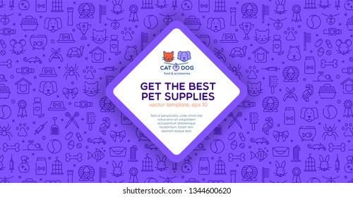 Banner template for pet shop, veterinary clinic, pet store, zoo, shelter. Card, flyer, banner, poster for advertisement. Flat style design, vector illustration with logo badge and outline pattern.