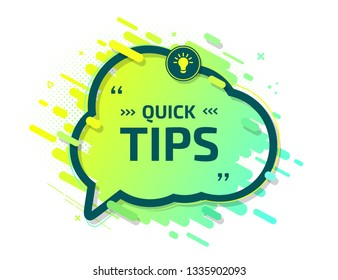 Banner with useful quick tips. A hint for website or a tool tip for blog. Badge of solution, idea, advice. Creative speech balloon in trendy colors