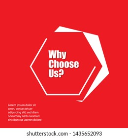 banner with writing note showing Why Choose Us question.red color.Business concept.can be used for choosing our brand.