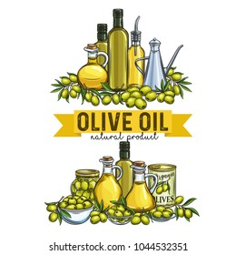 Banners with hand drawn olives, tree branches, glass bottle, jug , metal dispenser and olive oil for farmers market packaging design. Vector illustration in retro style.