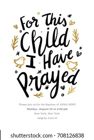 Baptism Invitation with Hand Drawn Texts. For this Child I have Prayed Quote. Nursery Print. kids Wall Art