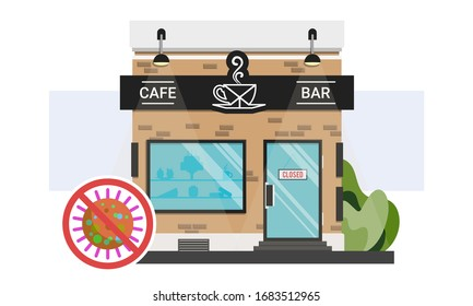 Bar and coffee shop storefront with closed sign on the door. Stop corona virus infection.