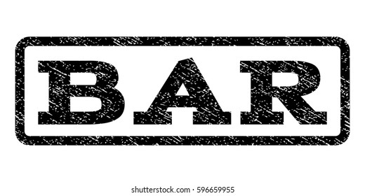 Bar watermark stamp. Text caption inside rounded rectangle frame with grunge design style. Rubber seal stamp with unclean texture. Vector black ink imprint on a white background.