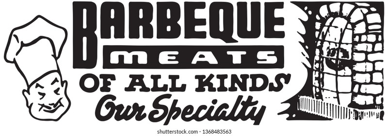 Barbecue Meats Of All Kinds - Retro Ad Art Banner