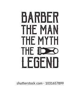 Barber Man Myth Legend Barber Saying Stock Vector Royalty Free