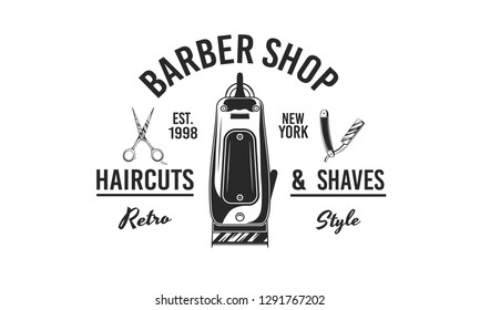 Barber shop logo, label, emblem, sign. Hair clipper, Scissors and Barber razor. Retro print for barber shop, haircut's salon, typography. Vector illustration