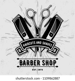 Barber shop vintage label, badge, or emblem with scissors and hair clipper on gray background. Haircuts and shaves. Vector illustration