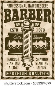 Barber shop vintage poster with pole and blade vector illustration. Layered, separate grunge texture and text