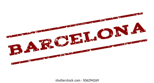 Barcelona watermark stamp. Text Caption between parallel lines with grunge design style. Rubber seal stamp with unclean texture. Vector dark red color ink imprint on a white background.