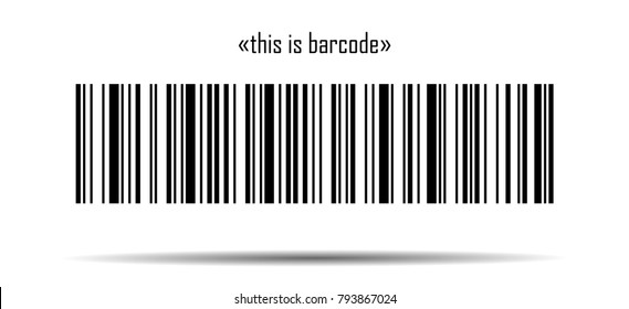 "Barcode. Barcode with meaning: ""this is barcode"". Barcode template - stock vector illustration isolated on white background with shadow"